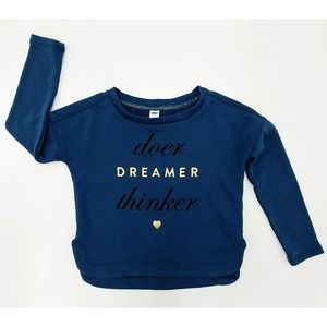 💥 3/$25 Old Navy Doer-Dreamer-Thinker Sweatshirt